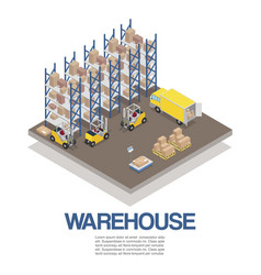 warehouse with forklifts and truck isometric vector image
