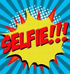 Selfie pop art style vector image vector image
