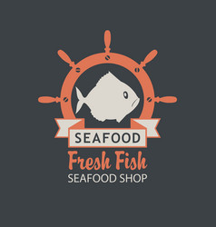 Banner for seafood shop with a fish and helm vector