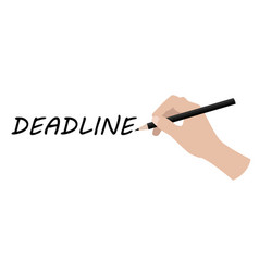 Hand writing deadline vector