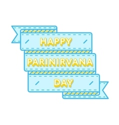 Happy Parinirvana day greeting emblem vector
