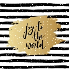 Joy to the world Hand drawn vector image