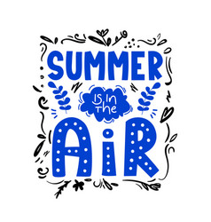 Summer is in air ad text on white vector