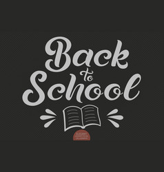 Hand drawn lettering - back to school elegant vector