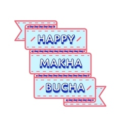 Happy Makha Bucha greeting emblem vector
