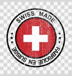 Made in switzerland stamp in grunge style vector