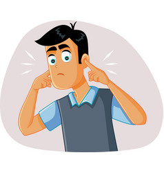 Young man covering up his ears hearing a vector
