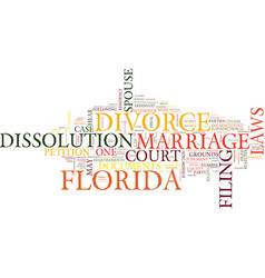 Florida divorce laws text background word cloud vector