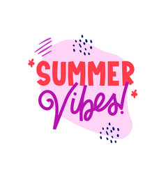 Summer vibes ad text on white vector