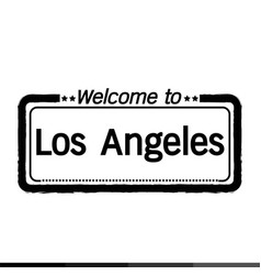 welcome to los angeles city design vector image