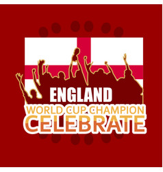 England world cup champion celebrate template vector