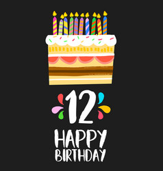 happy birthday cake card for 12 twelve year party vector image vector image