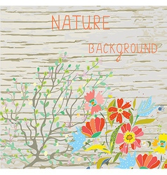 Natural background with flowers branches and wood vector image