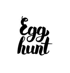 egg hunt handwritten lettering vector image vector image