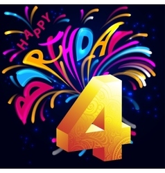Fireworks Happy Birthday with a gold number 4 vector image vector image