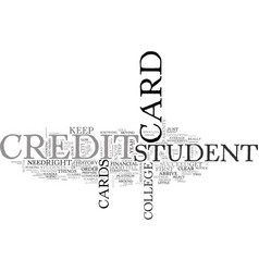 A guide for student credit cards text word cloud vector