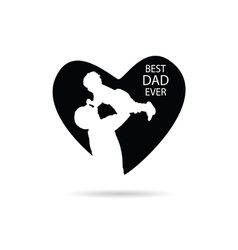 best dad ever in heart vector image