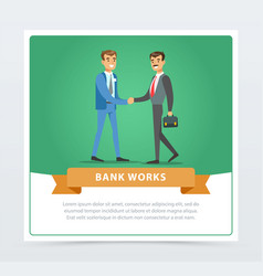 businessmen in formalwear handshaking bank works vector image