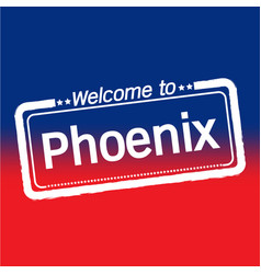 Welcome to phoenix city design vector