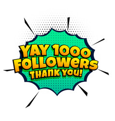 1000 follower success template in comic style vector image
