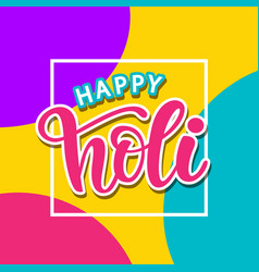 Happy holi poster with hand written calligraphy vector