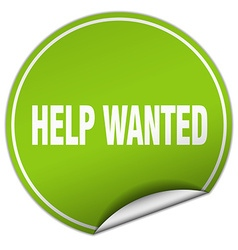 Help wanted round green sticker isolated on white vector