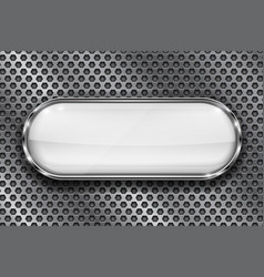 white button on perforated background oval glass vector image