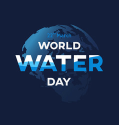 world water day background greeting card or vector image