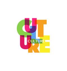 Culture concept letters colorful fashion logo vector
