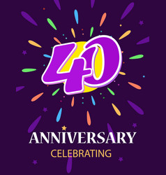 poster 40 anniversary celebrating a bright vector image