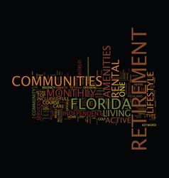 Florida retirement communities text background vector