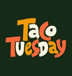 Taco tuesday vector