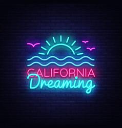 California neon sign california dreaming vector