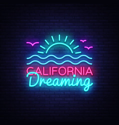 california neon sign dreaming vector image