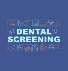 Dental screening word concepts banner vector