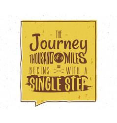 journey a thousand miles inspiring creative vector image