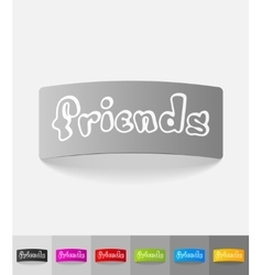 Realistic design element friends vector