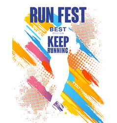 Run fest best design keep running colorful vector