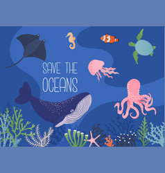 save ocean concept underwater animals whale vector image