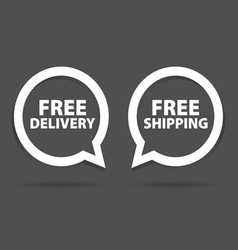 Speech bubble of free delivery and shipping vector