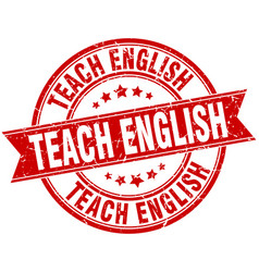 Teach english round grunge ribbon stamp vector