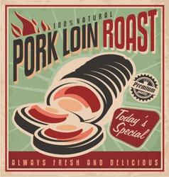 Pork loin roast retro poster design template vector image vector image