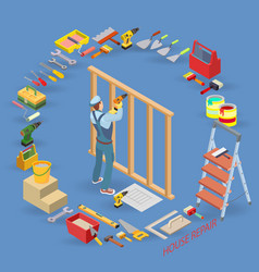 Home repair isometric template carpenter builds a vector
