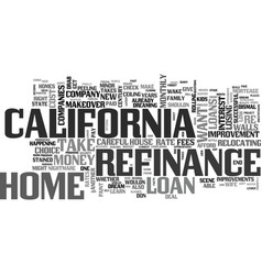 Before and after your california refinance text vector