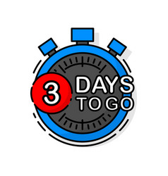 Countdown three days to go banner count time sale vector