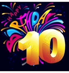Fireworks Happy Birthday with a gold number ten vector