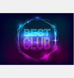 best club advertisement template neon style vector image