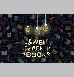 Books quote design on black vector