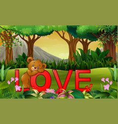 Cute funny bear on the red word love on the nature vector
