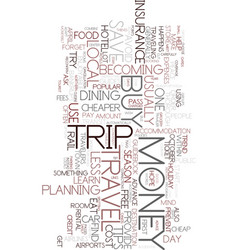 money tips for travelers text background word vector image